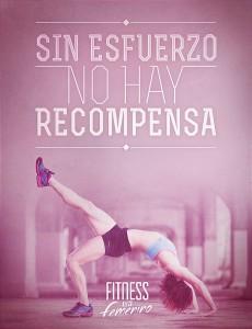 Sin esfuerzo no hay recompensa